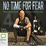 No Time for Fear: 2016 Edition | Paul de Gelder,Sue Williams