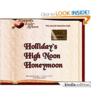 Holliday's High Noon Honeymoon (Happily Ever Afters)