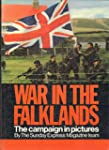 War in the Falklands: Campaign in Pic...
