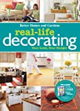 Real-Life Decorating (Better Homes & Gardens Decorating) (0470564997) by Better Homes and Gardens