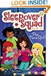 The New Girl (Sleepover Squad)