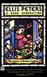 A Rare Benedictine (Chronicles of Brother Cadfael)