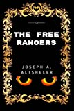 img - for The Free Rangers: By Joseph Alexander Altsheler - Illustrated book / textbook / text book