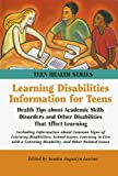 Learning Disabilities Information for Teens (Teen Health Series) (Teen Health Series)