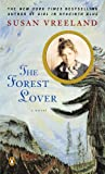 The Forest Lover (0143016644) by Vreeland, Susan