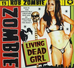 Rob Zombie - Living Dead Girl - Zortam Music