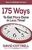 175 Ways To Get More Done in Less Time *New & Updated Version