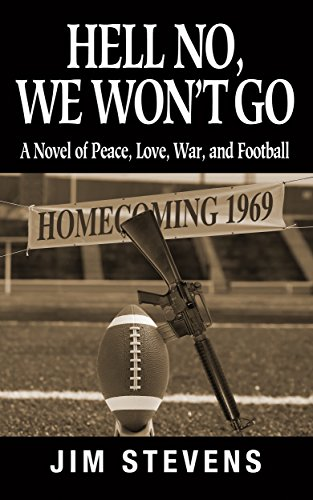 Hell No, We Won't Go by Jim Stevens ebook deal