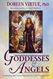 Goddesses and Angels: Awakening Your Inner High-priestess and Source-eress (1401910793) by Virtue, Doreen