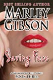 Saving Face (A Glamorous Life series Book 3)