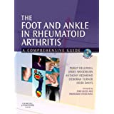 The Foot and Ankle in Rheumatoid Arthritis: A Comprehensive Guideby Philip Helliwell