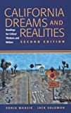 California Dreams and Realities: Readings for Critical Thinkers and Writers (0312194196) by Maasik, Sonia