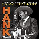 Hank Wiliams: I Saw the Light: The Unreleased Recordings (3CD+1DVD)