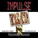 Impulse | Frederick Ramsay