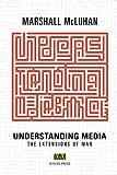 Understanding Media: The Extensions of Man