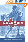 Colombia: Fragmented Land, Divided So...