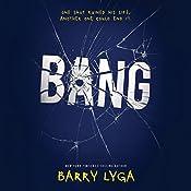 Bang | [Barry Lyga]