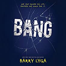 Bang Audiobook by Barry Lyga Narrated by Charlie Thurston