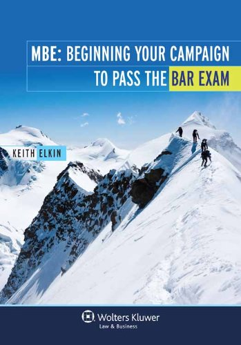 MBE: Beginning Your Campaign To Pass The Bar Exam
