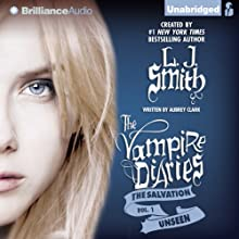 Unseen: The Vampire Diaries: The Salvation, Book 1 Audiobook by L. J. Smith, Aubrey Clark Narrated by Amy Rubinate