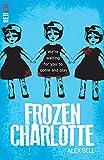 Frozen Charlotte (Red Eye)