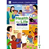 Health for Life - Ages 4-7by Noreen Wetton