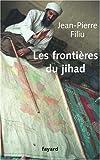 echange, troc Jean-Pierre Filiu - Les frontières du jihad