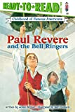 Paul Revere and the Bell Ringers (Ready-to-read COFA)