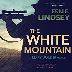 The White Mountain | [Ernie Lindsey]