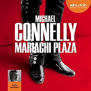 Mariachi Plaza (Harry Bosch 20) | Livre audio