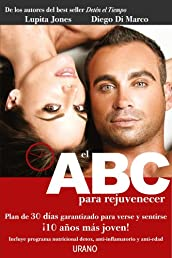 ABC para rejuvenecer (Spanish Edition)