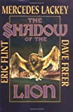 The Shadow of the Lion (Heirs of Alexandria) (0743435230) by Lackey, Mercedes