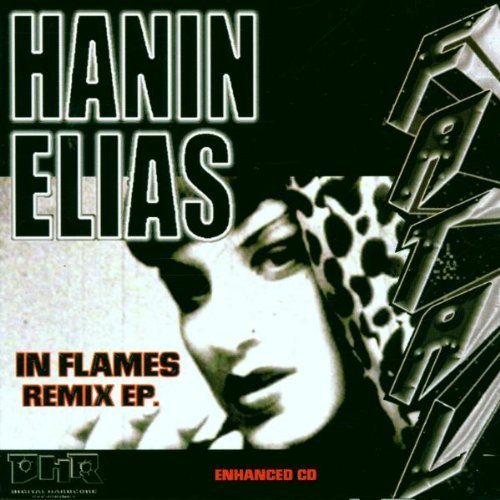 In Flames Remix Ep by Hanin Elias