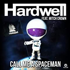 Call Me a Spaceman (Extended Mix)