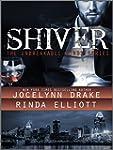 Shiver (Unbreakable Bonds Series Book...
