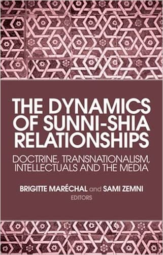 The Dynamics of Sunni-Shia Relationships: Doctrine,   Transnationalism, Intellectuals and the Media
