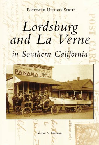 Lordsburg and La Verne in Southern California (Postcard History Series)
