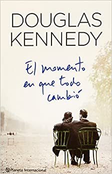 El Momento En Que Todo Cambio (Spanish Edition) (Spanish) Paperback