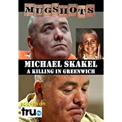 Mugshots: Michael Skakel - A Killing in Greenwich (Amazon.com exclusive)