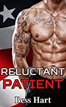 Military Romance: Biker Romance: Reluctant Patient (bbw Navy Seal Bad Boy Romance) (alpha Male Mc Romance)