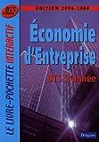 echange, troc Monique Boulet, Patrick Enreille, Bernard Epailly, Claude Gourc, Collectif - Economie d'Entreprise BTS Tertiaires 2e  année
