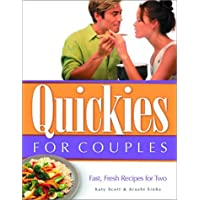 Quickies for Couples: Fast, Fresh Recipes for Two (Quickies, 1)