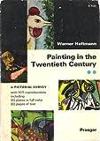 Painting in the Twentieth Century. (0275887308) by Werner. Haftmann