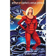 Arthur C. Clarke's Venus Prime 6 by Paul Preuss