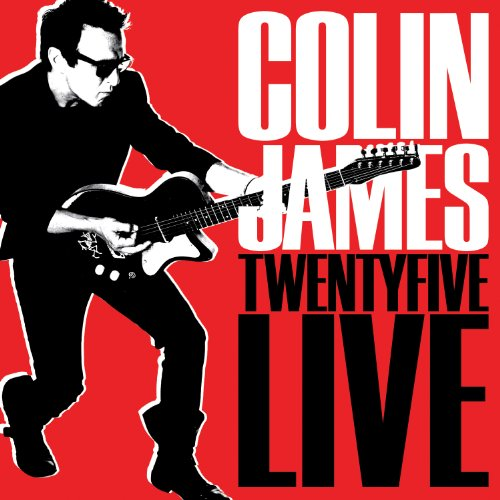 Colin James - Twenty Five Live - Zortam Music
