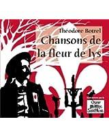 Chansons de la fleur de lys - Théodore Botrel