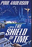The Shield of Time (0312850883) by Anderson, Poul
