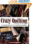 The Magic of Crazy Quilting: A Comple...