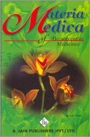 Materia Medica of Homoeopathic Medicines written by Dr. S. R. Phatak