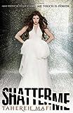 Untouchable Shatter